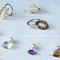 "展示会情報「yull.-Jewelry Collection ""now""」"